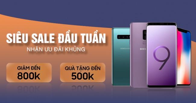 Siêu sale đầu tuần: Mua điện thoại iPhone, Samsung giảm thêm đến 800K