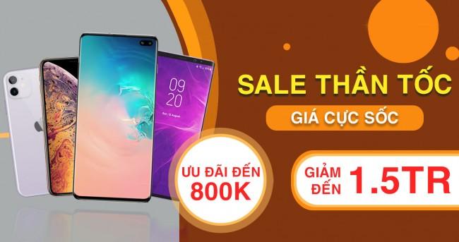 Deal xinh, giá xịn: Mua điện thoại giảm thêm đến 1.5 triệu, ưu đãi đến 800K