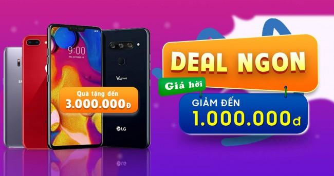 Deal ngon - Giá hời: Mua điện thoại giảm đến 2.3 triệu, kèm ưu đãi lên đến 3 triệu đồng