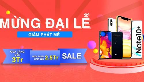 Mừng đại lễ- Giảm phát mê: Điện thoại iPhone, Samsung đồng loạt giảm giá hơn 2 triệu đồng