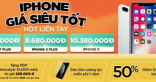 Ưu đãi đầu tháng: Mua iPhone X, iPhone 8 Plus và iPhone 7 Plus đồng loạt giảm đến 1.3 triệu