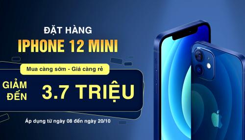 Đặt mua iPhone 12 mini VN/A giá siêu hời: Tiết kiệm tới 3.7 triệu đồng