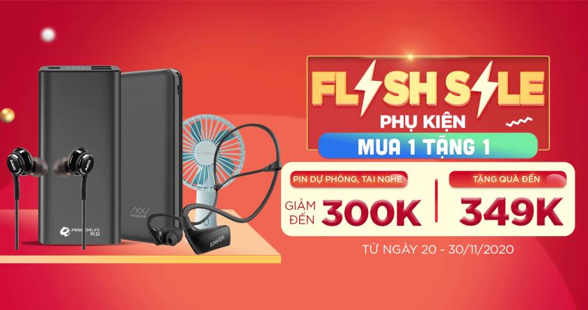 Flash sale phụ kiện - Mua 1 tặng 1: Pin dự phòng, tai nghe giảm đến 300K tặng thêm quà đến 349K